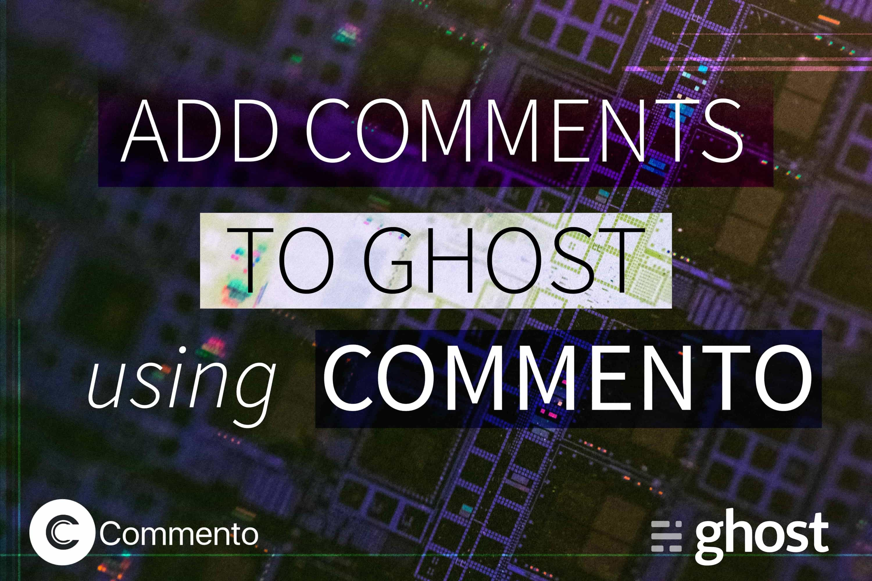 Adding (Anonymous) Comments to Your Ghost Blog Using Commento for Free